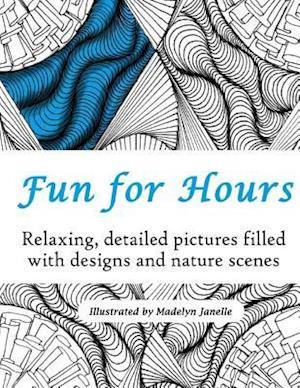 Bog, paperback Fun for Hours af Madelyn Janelle