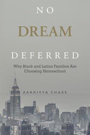 Bog, paperback No Dream Deferred af Zakkiyya Chase