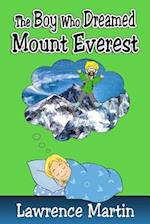 The Boy Who Dreamed Mount Everest