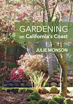 Gardening on Californina's Coast