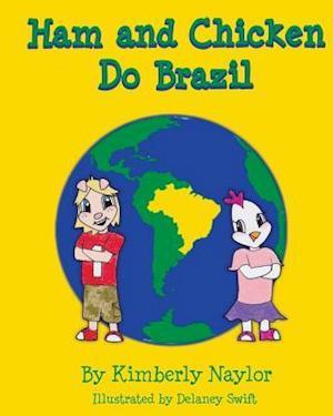 Bog, paperback Ham and Chicken Do Brazil af Kimberly Naylor