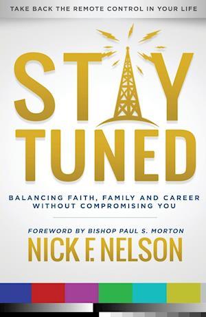 Bog, paperback Stay Tuned af Nick F. Nelson