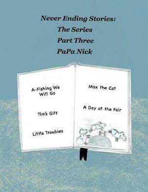 Never Ending Stories Part 3 af Papa Nick