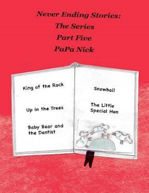 Bog, paperback Never Ending Stories Part 5 af Papa Nick