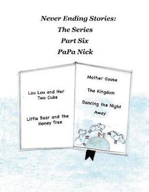 Bog, paperback Never Ending Stories Part 6 af Papa Nick