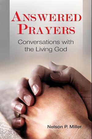 Bog, paperback Answered Prayers af Nelson P. Miller
