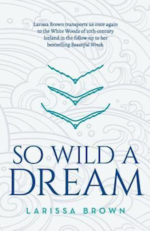 Bog, paperback So Wild a Dream af Brown Larissa