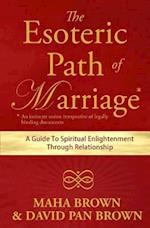 The Esoteric Path of Marriage