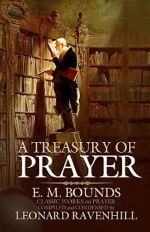 Bog, paperback A Treasury of Prayer af E. M. Bounds
