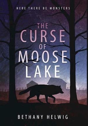 Bog, hardback The Curse of Moose Lake af Bethany Helwig