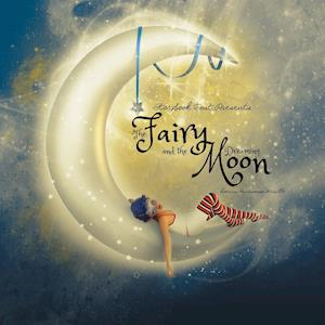 The Fairy and the Dreaming Moon af Donna Harriman Murillo