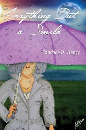 Bog, paperback Everything But a Smile af Candace D. Henry