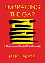 Embracing the Gap