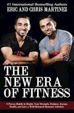 The New Era of Fitness