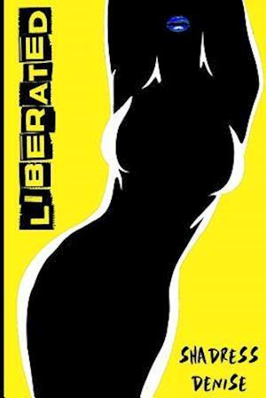Bog, paperback Liberated af Shadress Denise