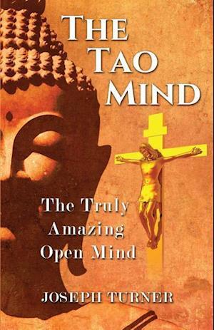 Bog, paperback The Tao Mind af Joseph Turner