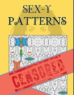 Sex-Y Patterns Adult Coloring Book