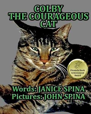 Bog, paperback Colby the Courageous Cat af Janice Spina