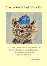 Tom the Good Luck Black Cat