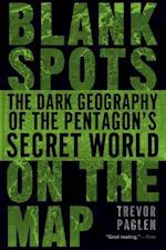 Blank Spots on the Map af Trevor Paglen