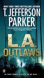 L.A. Outlaws af T. Jefferson Parker