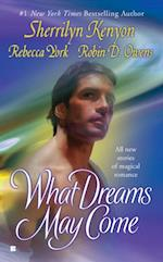What Dreams May Come af Robin D. Owens