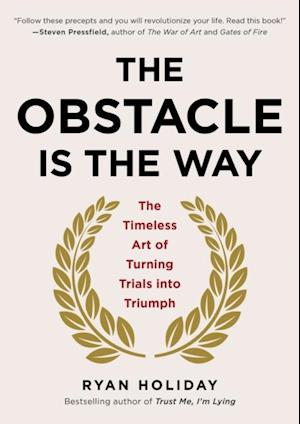 Obstacle Is the Way af Ryan Holiday