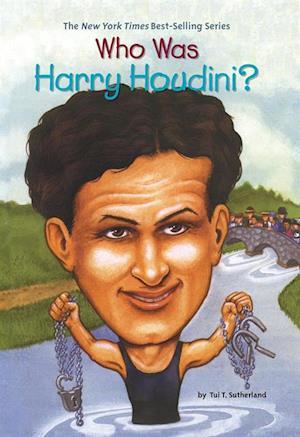 Who Was Harry Houdini? af Tui Sutherland