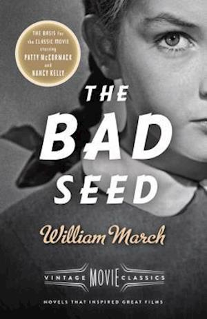 The Bad Seed af William March