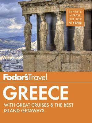 Fodor's Greece af Fodor's Travel Guides