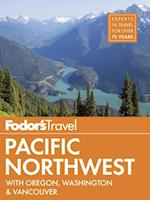 Fodor's Pacific Northwest af Fodor's Travel Guides