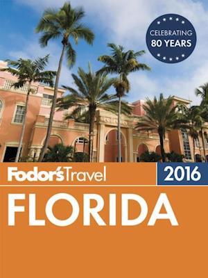 Fodor's Florida 2016 af Fodor's Travel Guides