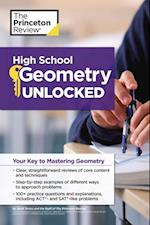 High School Geometry Unlocked (High School Subject Review)