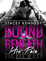 Bound Beneath His Pain (Dirty Little Secrets)
