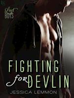 Fighting for Devlin af Jessica Lemmon