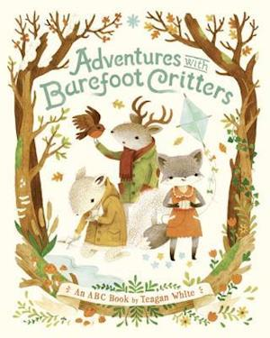 Adventures with Barefoot Critters af Teagan White