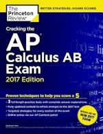 The Princeton Review Cracking the AP Calculus AB Exam 2017 (Cracking the AP Calculus AB Exam Princeton Review)