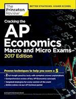 Cracking the AP Economics Macro & Micro Exams 2017 (Cracking the AP Economics (Macro & Micro))