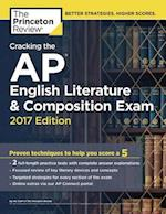 Cracking the AP English Literature & Composition Exam 2017 (Cracking the AP English Literature & Composition Exam)