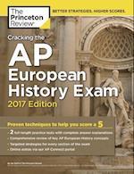 The Princeton Review Cracking the AP European History Exam 2017 (Cracking the AP European History Exam)