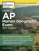 The Princeton Review Cracking the AP Human Geography Exam 2017 (Cracking the AP Human Geography Exam)