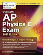 Cracking the AP Physics C Exam 2017 (Cracking the AP Physics C Exam)