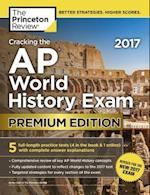 The Princeton Review Cracking the AP World History Exam 2017 (College Test Preparation)