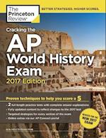 The Princeton Review Cracking the AP World History Exam 2017 (CRACKING THE AP WORLD HISTORY EXAM)
