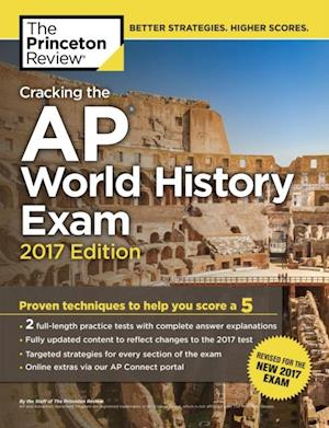Cracking the AP World History Exam, 2017 Edition af Princeton Review