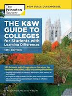 The Princeton Review The K&W Guide to Colleges for Students With Learning Differences (K&W Guide to Colleges for Students with Learning Disabilities or Attention Deficit Disorder)