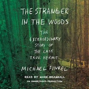 Lydbog, CD The Stranger in the Woods af Michael Finkel