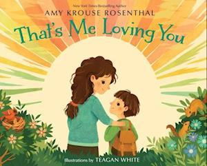 Bog, hardback That's Me Loving You af Amy Krouse Rosenthal