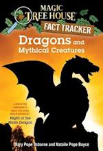 Dragons and Mythical Creatures (Magic Tree House Fact Trackers)