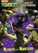 Mutants and Monsters! (Teenage mutant ninja turtles)